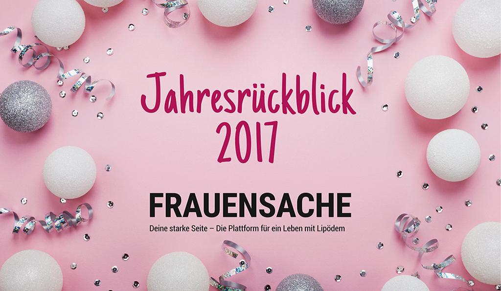 Jahresrückblick 2017 | FRAUENSACHE